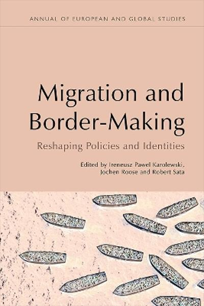 Transnational Migration and Boundary-Making - Ireneusz Pawel Karolewski