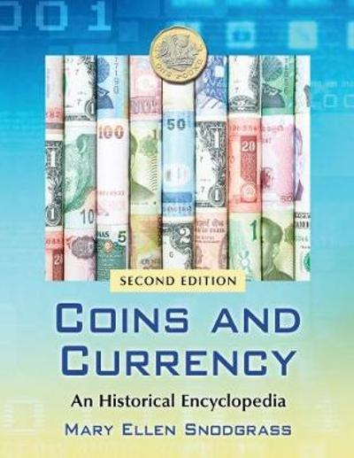 Coins and Currency - Mary Ellen Snodgrass