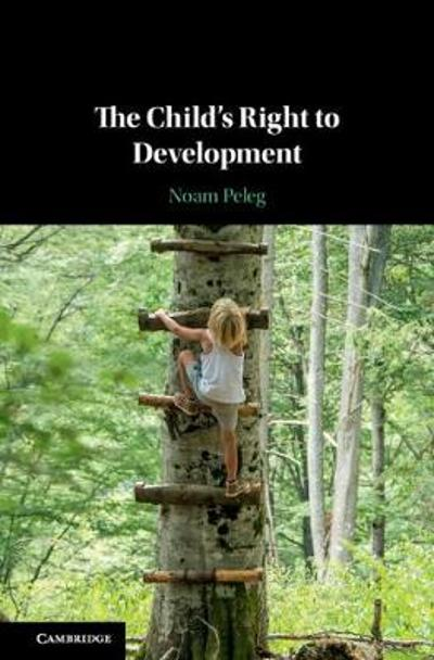 The Child's Right to Development - Noam Peleg