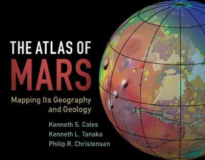 The Atlas of Mars - Kenneth S. Coles