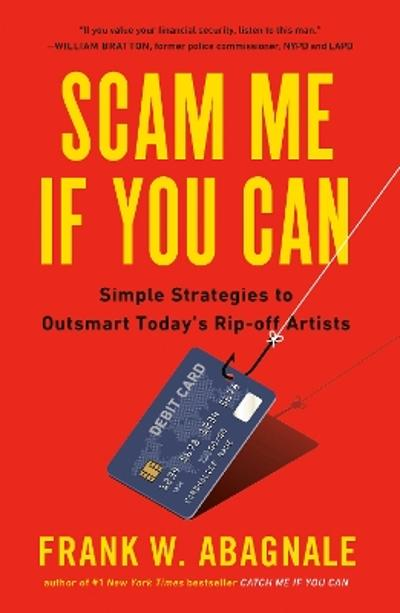 Scam Me If You Can - Frank Abagnale