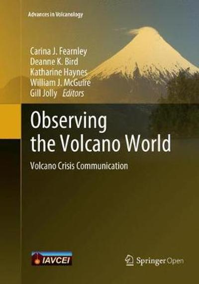 Observing the Volcano World - Carina J. Fearnley