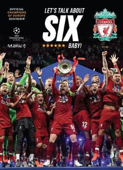 Liverpool FC: Champions of Europe 2019 - Souvenir Magazine - Liverpool Football Club