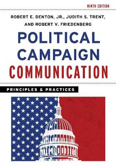 Political Campaign Communication - Robert E. Denton