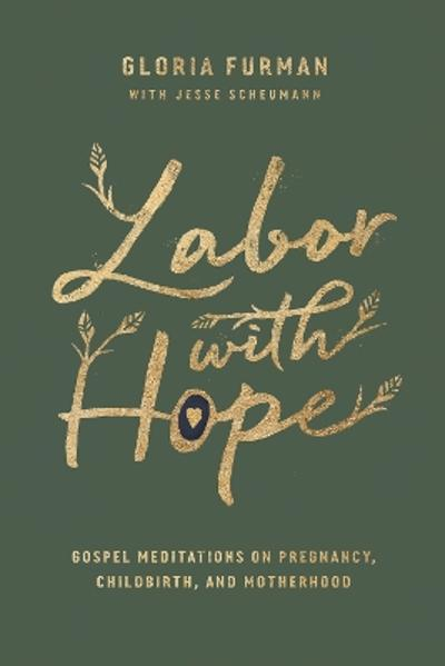 Labor with Hope - Gloria Furman