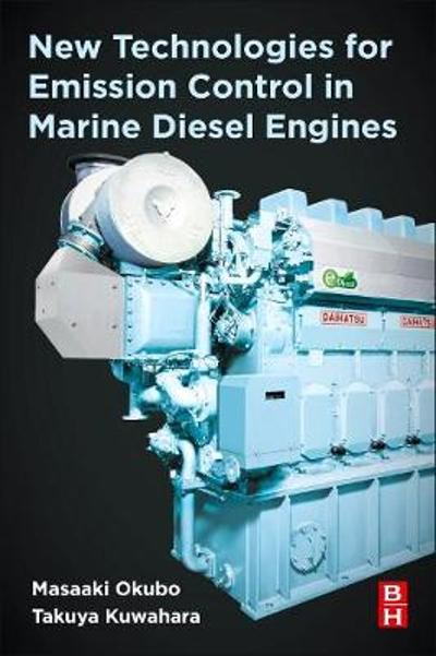 New Technologies for Emission Control in Marine Diesel Engines - Masaaki Okubo