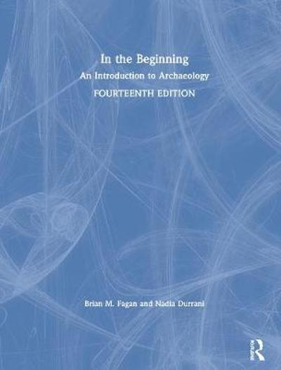 In the Beginning - Brian M. Fagan