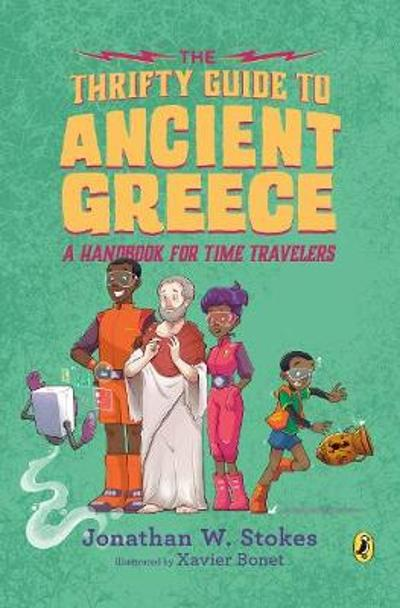 The Thrifty Guide to Ancient Greece - Jonathan W. Stokes
