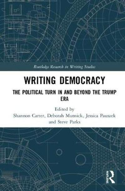 Writing Democracy - Shannon Carter