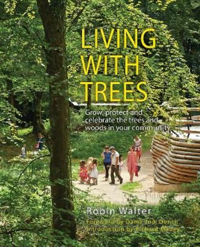 Living with Trees - Robin Walter