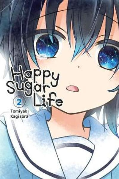 Happy Sugar Life, Vol. 2 - Tomiyaki Kagisora
