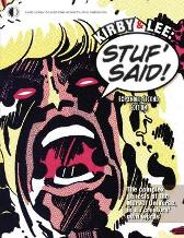Kirby & Lee: Stuf' Said! (Expanded Second Edition) - John Morrow Jack Kirby Steve Ditko Stan Lee Wallace Wood