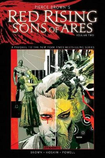 Pierce Brown's Red Rising: Sons of Ares Vol. 2 - Pierce Brown