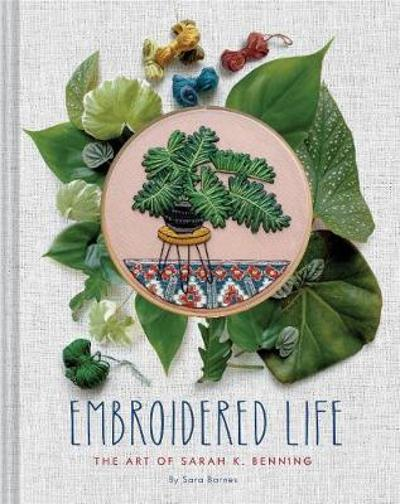 Embroidered Life - Sara Barnes
