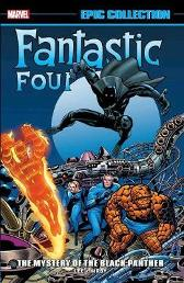 Fantastic Four Epic Collection: The Mystery Of The Black Panther - Stan Lee Jack Kirby