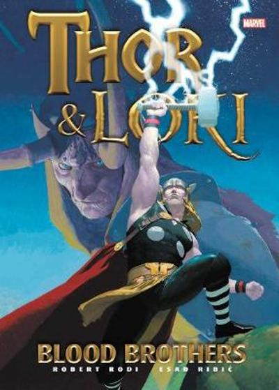 Thor & Loki: Blood Brothers - Robert Rodi
