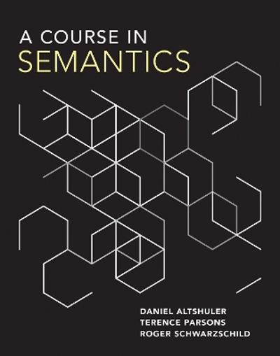 A Course in Semantics - Daniel Altshuler