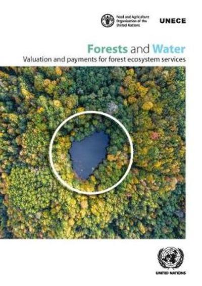 Forests and water - United Nations: Economic Commission for Europe