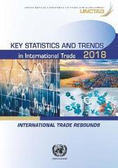 Key statistics and trends in international trade 2018 - United Nations Conference on Trade and Development