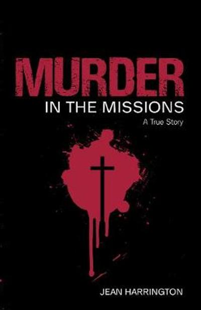 Murder in the Missions - Jean Harrington