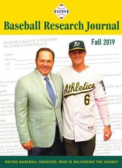 Baseball Research Journal (BRJ), Volume 48 #2 - Society for American Baseball Research (SABR)