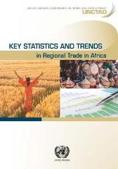 Key statistics and trends in regional trade in Africa - United Nations Conference on Trade and Development
