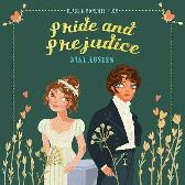 Classic Moments From Pride and Prejudice - Jane Austen Jocelyn Kao