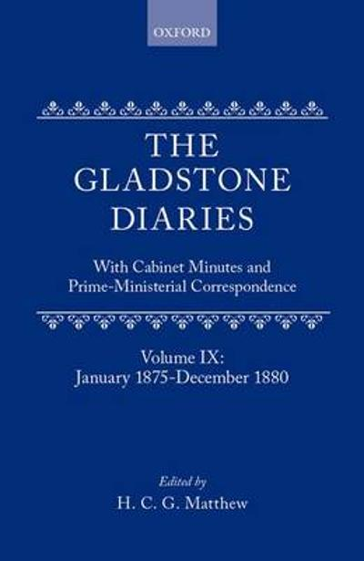 The Gladstone Diaries: Volume 9: January 1875-December 1880 - W. E. Gladstone