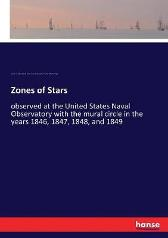 Zones of Stars - United States Naval Observatory John H C Coffin Thomas Jefferson Page