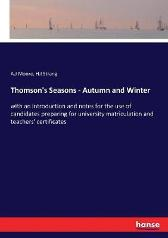 Thomson's Seasons - Autumn and Winter - A J Moore H I Strang