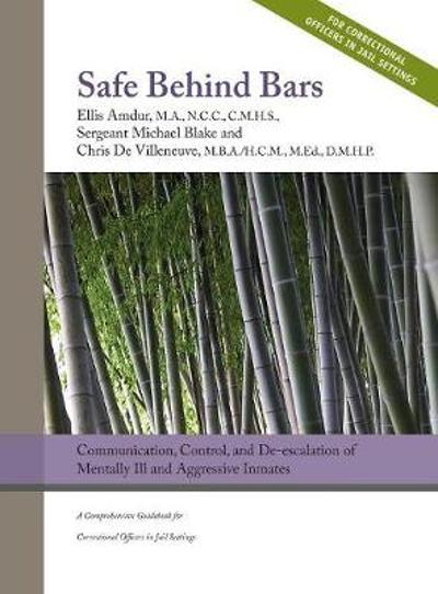 Safe Behind Bars - Ellis Amdur