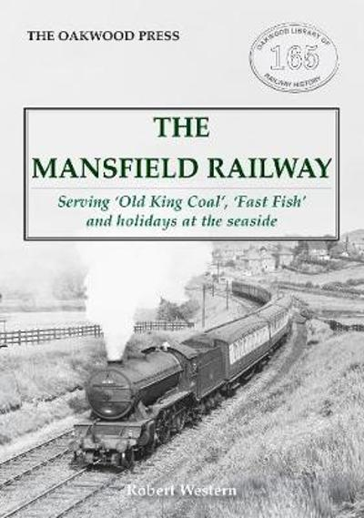 The Mansfield Railway - Robert Western