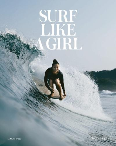 Surf Like a Girl - Carolina Amell