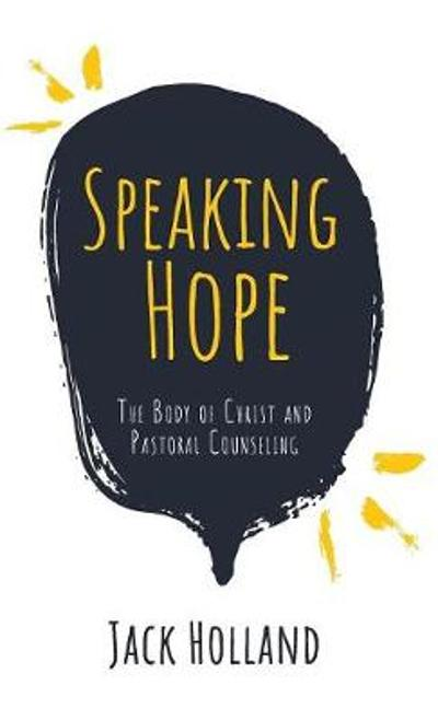 Speaking Hope - Jack Holland