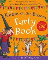 The Room on the Broom Party Book - Julia Donaldson  Axel Scheffler