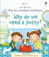 Lift-the-flap Very First Questions and Answers Why do we need a Potty? - Katie Daynes Katie Daynes Marta Alvarez Miguens