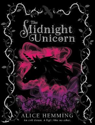 The Midnight Unicorn - Alice Hemming