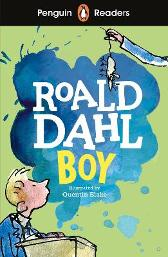 Penguin Readers Level 2: Boy (ELT Graded Reader) - Roald Dahl Quentin Blake