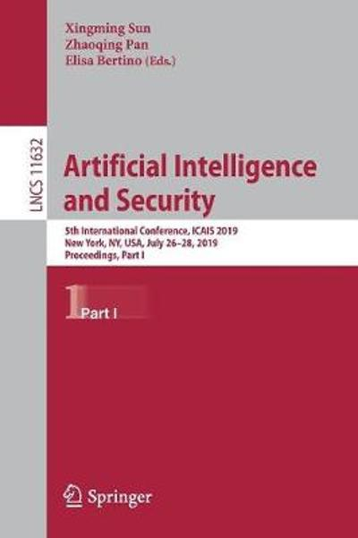 Artificial Intelligence and Security - Xingming Sun