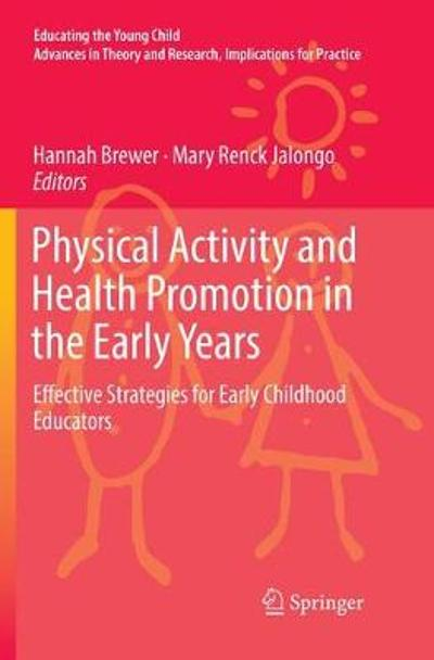Physical Activity and Health Promotion in the Early Years - Hannah Brewer