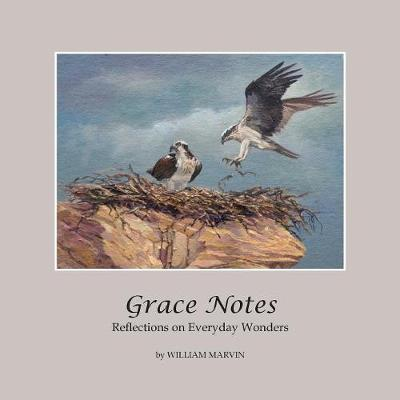 Grace Notes - William Marvin