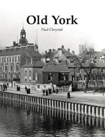 Old York - Paul Chrystal