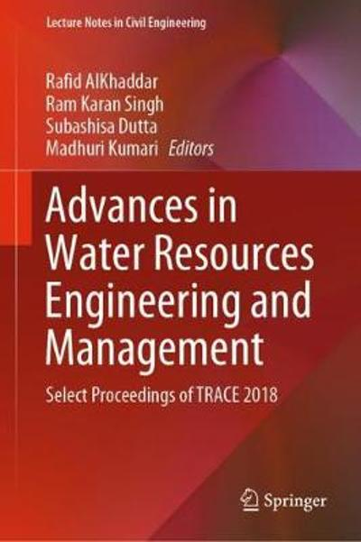 Advances in Water Resources Engineering and Management - Rafid AlKhaddar