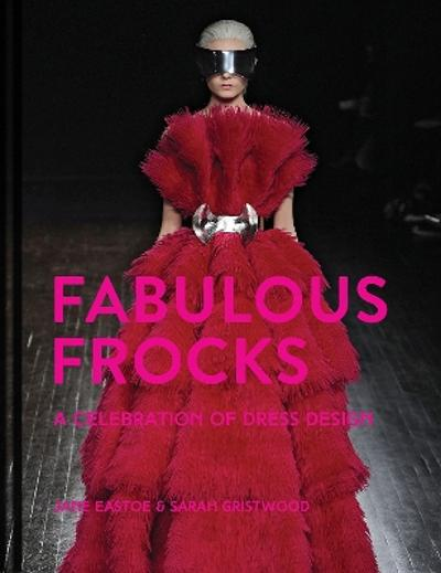 Fabulous Frocks - Jane Eastoe