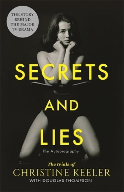Secrets and Lies - Christine Keeler