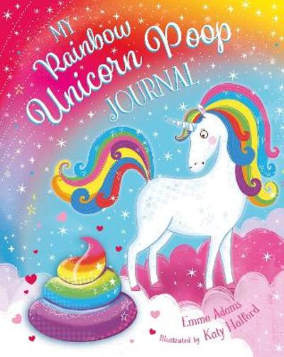 My Rainbow Unicorn Poop Journal (HB) - Emma Adams
