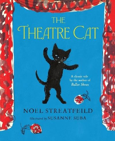 The Theatre Cat - Noel Streatfeild