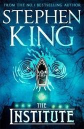 The Institute - Stephen King
