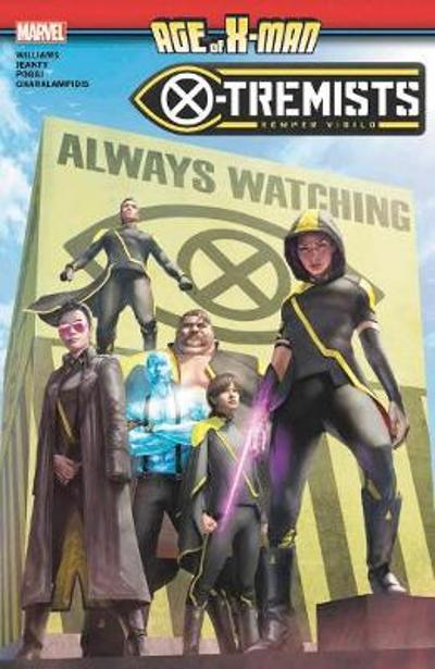 Age Of X-man: X-tremists - Leah Williams