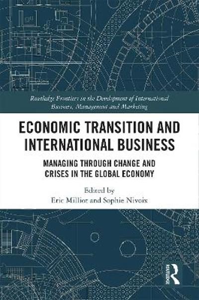 Economic Transition and International Business - Eric Milliot